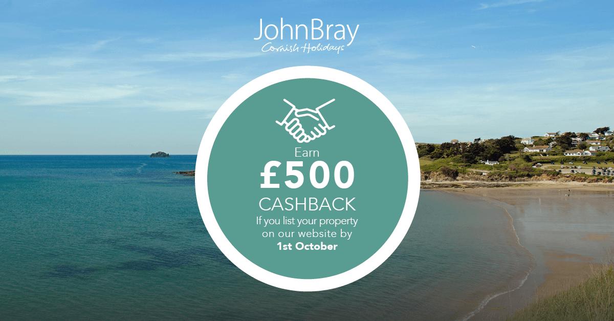 John Bray Cornish Holidays property owner £500 cashback offer